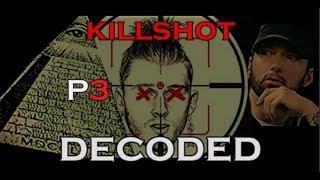 Download KILLSHOT Decoded ILLUMINATI Message P3 (Diddy V.S Eminem) Video