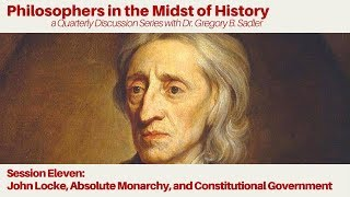 Download John Locke, Absolute Monarchy, and Constitutional Government | Philosophers in the Midst of History Video