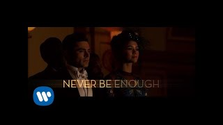Download The Greatest Showman - Never Enough Video