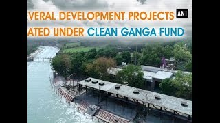 Download Several development projects initiated under Clean Ganga Fund Video