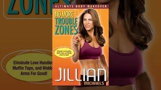 Download Jillian Michaels: No More Trouble Zones Video