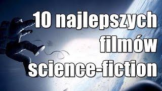 Download 10 najlepszych filmów science - fiction Video
