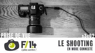 Download Le shooting en mode connecté - PRISE DE VUE - S03E02 Video