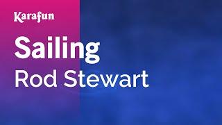 Download Karaoke Sailing - Rod Stewart * Video