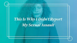 Download Women Tell Us Why They Didn't Report Their Sexual Assault Video
