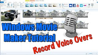 Download Windows Movie Maker Tutorial - How to Record Voice Overs Video