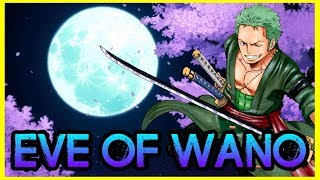 Download The Eve Of Wano Kuni - One Piece Discussion Video