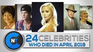 Download List of Celebrities Who Died In APRIL 2018 | Latest Celebrity News 2018 (Celebrity Breaking News) Video