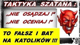 Download Bat szatana na katolików: ,,Nie osądzaj !″ ,,Nie oceniaj !″ Video