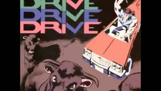 Download The Turnpike Cruisers ‎ Drive Drive Drive Video