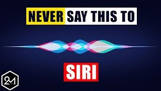 Download Top 10 Things You Should Never Say To Siri - Seriously, Don't Do It Video