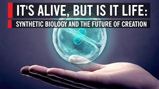 Download It's Alive, But Is It Life: Synthetic Biology and the Future of Creation Video
