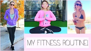 Download My Fitness Routine! + Healthy Living Motivation! Video