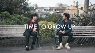 Download Time to Grow Up Video