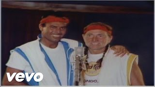 Download Willie Nelson, Julio Iglesias - To All The Girls I've Loved Before Video