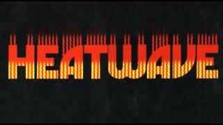 Download Heatwave - Mind Blowing Decisions Video