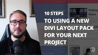 Download 10 Steps to Using a New Divi Layout Pack for your Next Project Video