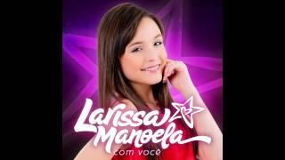 Download Larissa Manoela - Tô Nem Aí Video