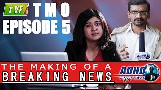 Download TVF's The Making Of... | S01E05 | A Breaking News Report (Maanglik Hui Mangla) Video