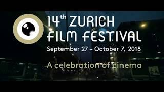 Download 14th Zurich Film Festival 2018 - Trailer Video