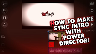Download How To Make A Cool Sync Intro Using PowerDirector! Video