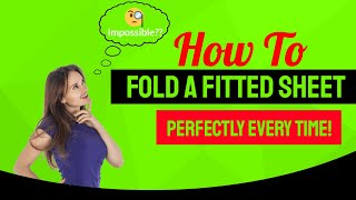 Download How to Fold a Fitted Sheet Perfectly Every Time! Video