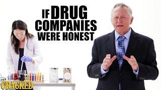 Download If Drug Companies Were Honest - Honest Ads Video