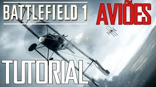 Download 🎮 BATTLEFIELD 1 - TUTORIAL COMO PILOTAR AVIÕES Video