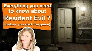 Download Everything you need to know about Resident Evil 7 Video