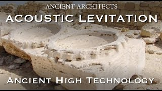 Download Acoustic Levitation in Egypt - Ancient High Technology | Ancient Architects Video