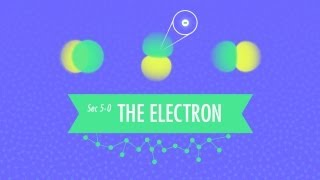 Download The Electron: Crash Course Chemistry #5 Video