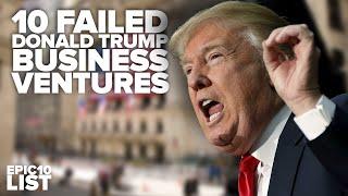 Download 10 FAILED DONALD TRUMP Business Ventures Video