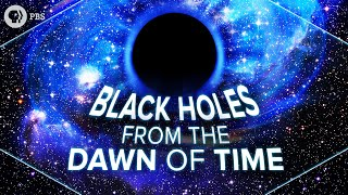 Download Black Holes from the Dawn of Time | Space Time | PBS Digital Studios Video
