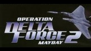 Download Operation Delta Force 2: Mayday (1997) UK: 15 Video