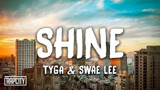 Download Tyga & Swae Lee - Shine (ZEZE Freestyle) [Lyrics] Video
