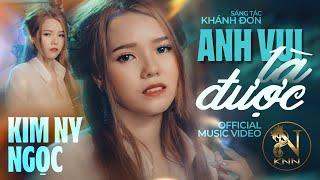 Download ANH VUI LÀ ĐƯỢC (Official MV)   KIM NY NGỌC   MV Ca Nhạc Mới Nhất 2018 Video