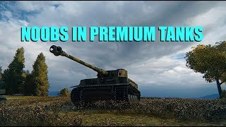 Download WOT - Noobs In Premium Tanks | World of Tanks Video