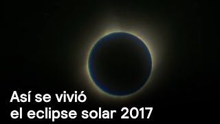 Download Eclipse solar de agosto 2017: Así se vivió en EE.UU. Video