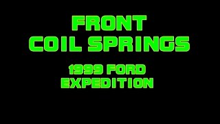 Download 1999 Ford Expedition - Front Coil Springs Video