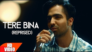 Download Tere Bina (Reprised) | Harrdy Sandhu | Mahi NRI | Releasing on 10th Feb | Latest Punjabi Song 2017 Video