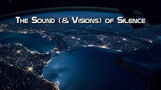 Download The Sound (& Visions) of Silence Video