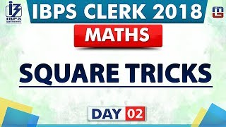 Download Square Tricks | Day 02 | IBPS Clerk 2018 | Maths | Live at 9:00 pm Video
