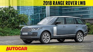 Download 2018 Range Rover LWB facelift | First India Drive Review | Autocar India Video