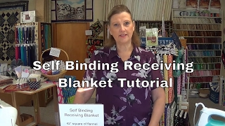 Download How to make a self binding receiving blanket. Video