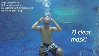 Download PADI Skill Demonstration - Mask Removal & Replacement (one breath - apnoe style *g) Video