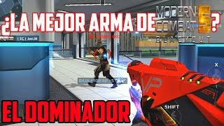 Download ¿EL DOMINADOR ES LA MEJOR ARMA DE MODERN COMBAT 5? Video