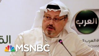Download Search For A Missing Saudi Journalist Continues | MTP Daily | MSNBC Video