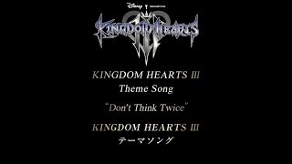 Download Kingdom Hearts 3 - Don't think twice + Chikai [Fanmade Mix] INCLUDING A BRAND-NEW OFFICIAL FRAGMENT! Video