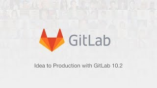 Download Idea to Production with GitLab 10.2 Video