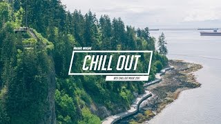 Download Chill Out Music Mix 🌷 Best Chill Trap, Indie, Deep House ♫ Video